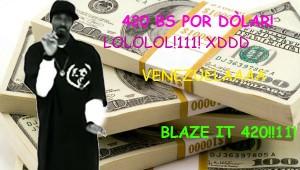 :D BLAZE IT!
